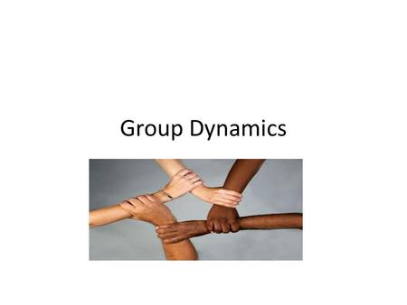Group Dynamics. Group Two or more people with a unifying relationship is a group.They may or may not have any interdependency or organizationally focused.
