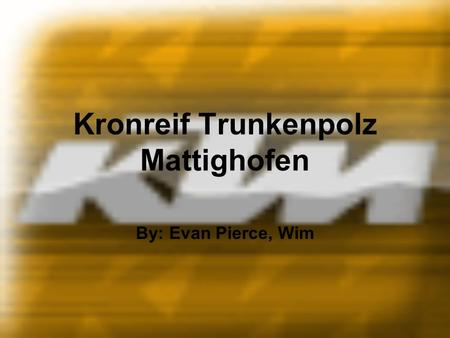 Kronreif Trunkenpolz Mattighofen By: Evan Pierce, Wim.