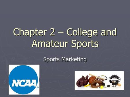 Chapter 2 – College and Amateur Sports