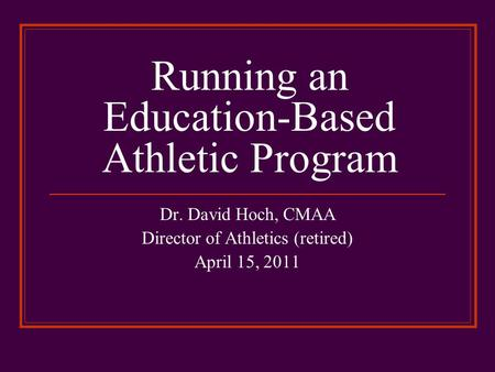 Running an Education-Based Athletic Program