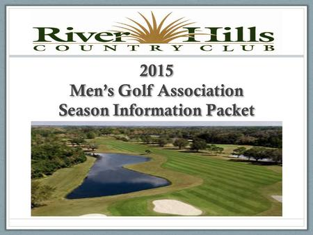 2015 Men's Golf Association Season Information Packet.