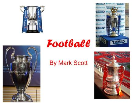 Football By Mark Scott.