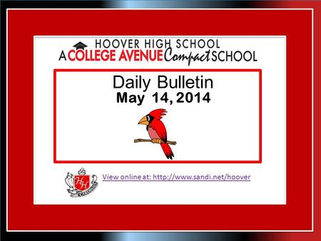 View online at:  Daily Bulletin May 14, 2014.