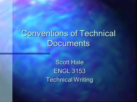 technical writing conventions Only when students grow more automatic in their writing should teachers introduce conventions into the writing process about | legal | technical connect.