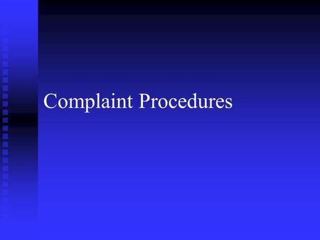 Complaint Procedures. Overview n n Describe the Army's EO Complaint Process. n n Define the types of Complaints. n n Describe the Alternative Agencies.
