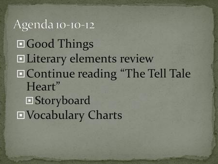 Agenda Good Things Literary elements review