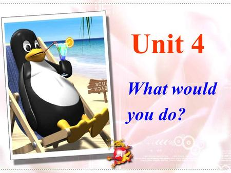 Unit 4 What would you do?. Section B Language Goal: 1.have a try to tell a person from personality survey. 2. Master these phrases: without...; plenty.