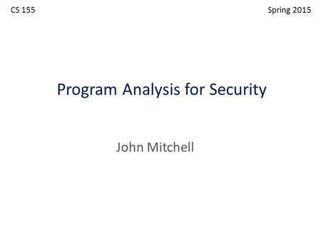 Program Analysis for Security