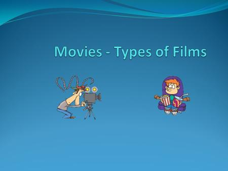 Match the type of movie with its description: 1. horror film/movie 2. comedy 3. science fiction 4. thriller 5. western 6. war film/movie g. a film that.