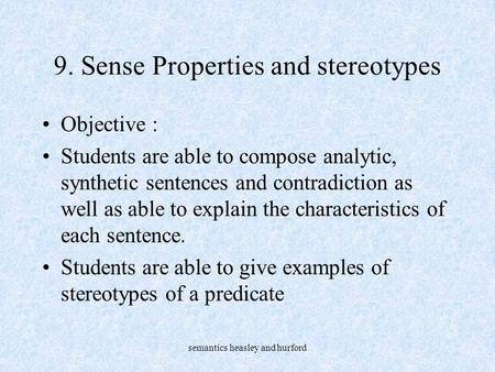 9. Sense Properties and stereotypes