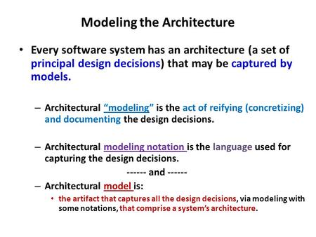 Modeling the Architecture