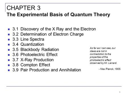 CHAPTER 3 The Experimental Basis of Quantum Theory