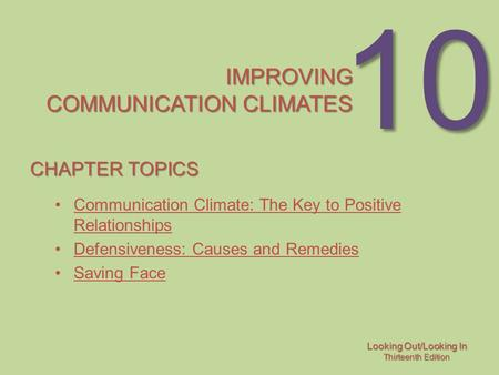 communication climate Introduction to chapter 8: communication climate communication climate: the overall feeling or emotional mood between people--warm or cold, safe or anxious, comfortable or awkward, accepting.