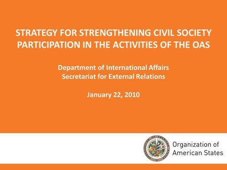 Department of International Affairs Secretariat for External Relations