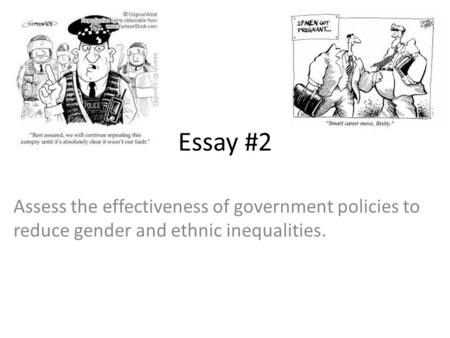 government policies on gender inequality maria miller mp  essay 2 assess the effectiveness of government policies to reduce gender and ethnic inequalities