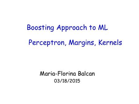 Boosting Approach to ML