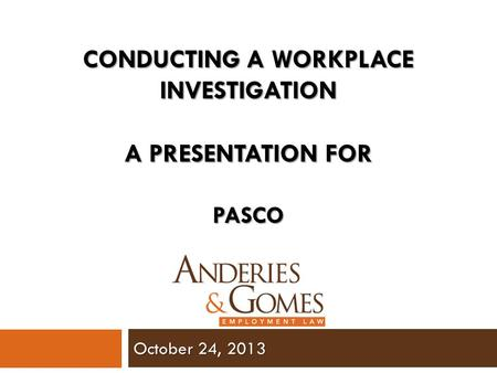 Conducting a workplace investigation
