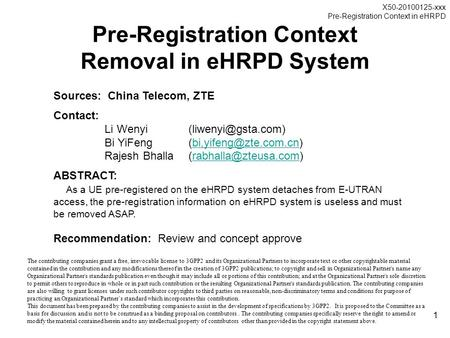 X50-20100125-xxx Pre-Registration Context in eHRPD 1 Pre-Registration Context Removal in eHRPD System Sources: China Telecom, ZTE Contact: Li