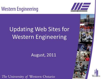 Updating Web Sites for Western Engineering August, 2011.