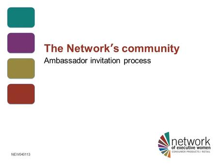 The Network's community Ambassador invitation process NEW040113.