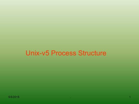 Unix-v5 Process Structure
