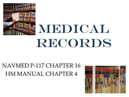 NAVMED P-117 CHAPTER 16 HM MANUAL CHAPTER 4