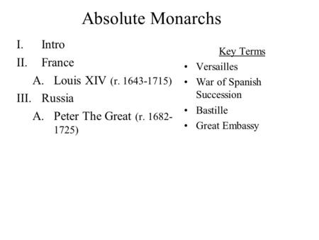 a comparison of the ruling of peter the great and louis xiv Royal absolutism in france: monarchical power & louis xiv the reign of  in  russia, peter the great ruled from 1689-1725 his reign was.
