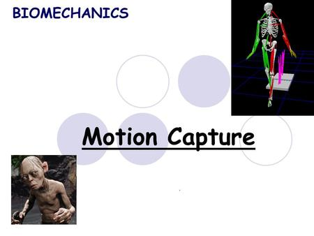 Motion Capture BIOMECHANICS. T – trunk, El – elbow, SH – shoulder, Fl – flexion EX extention MUSCLE GROUP X [Nm]WojtekLuciaLi-TingSamuelAndrew FL T M.