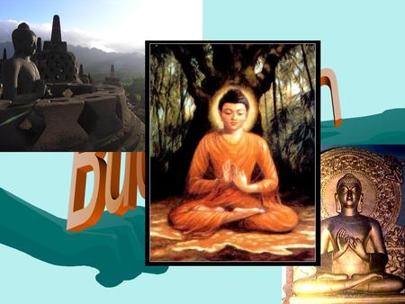 M Most people who believe in Buddhism come from Thailand but actually originated in India which had said that Buddha was born 546 BC, very long ago!