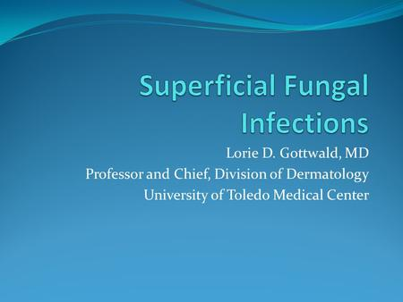 Superficial Fungal Infections