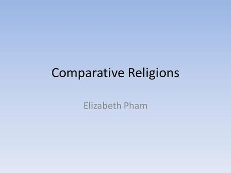 Comparative Religions Elizabeth Pham. How It Began: Founder: Muhammed Founded: 610 C.E. (Muhammed received first revelation) Point of Origin: Mecca.