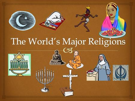 The World's Major Religions