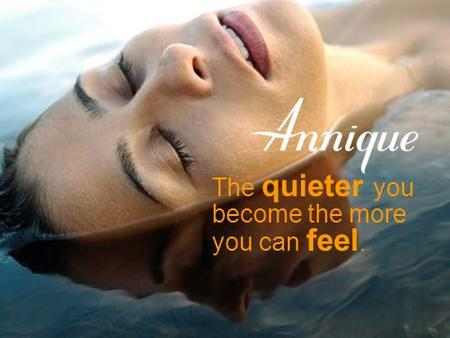 ….introducing our Summer Gifts 2006 The quieter you become the more you can feel.