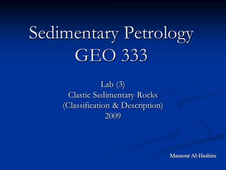 Sedimentary Petrology GEO 333