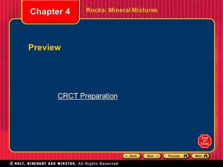 Chapter 4 Rocks: Mineral Mixtures Preview CRCT Preparation.