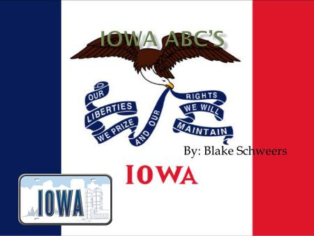 By: Blake Schweers. A is for Ames Home of the Iowa state cyclones. Ames has a large selection of sports activities and even has a adult league.