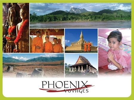 DESTINATION LAOS At a glance… Geographical facts Mountains, jungle, plateau The Mekong river stretches up to 1800 km Many waterfalls 5.8 millions inhabitants.