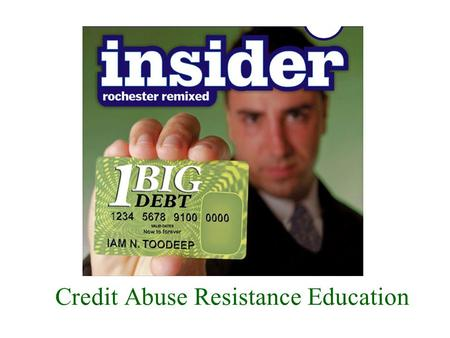 Credit Abuse Resistance Education. Credit Abuse Resistance Education (CARE) Program U.S. Bankruptcy Court – Southern District of California.