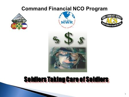 Command Financial NCO Program Soldiers Taking Care of Soldiers
