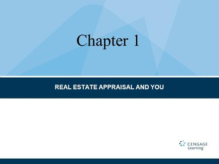 REAL ESTATE APPRAISAL AND YOU Chapter 1. Appraisal Appraisal report Appraisal standards Competency Rule Eminent domain Ethics Rule Formal appraisal Highest.