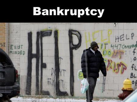 Bankruptcy. Importance of Numbers What do you know about bankruptcy?