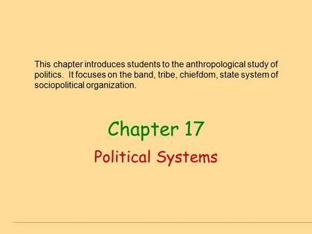 Chapter 17 Political Systems
