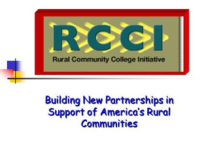 Building New Partnerships in Support of America's Rural Communities.
