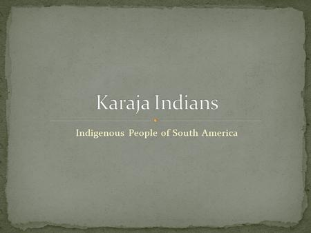Indigenous People of South America. There are 67 tribes of Native Americans found in Brazil today. This is down from an estimated 2000 indigenous tribes.