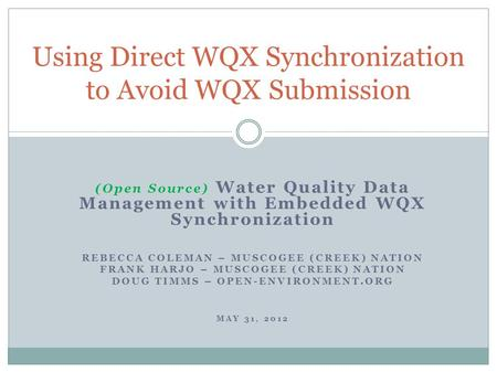 Using Direct WQX Synchronization to Avoid WQX Submission