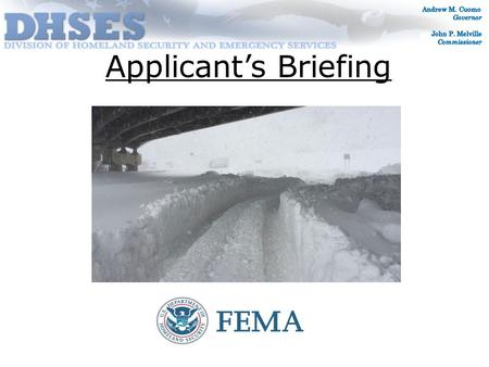 Applicant's Briefing. FEMA-4204-DR-NY Incident Period November 17-26, 2014 Declaration Date December 22, 2014.