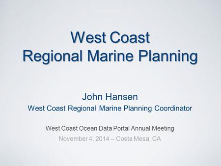 West Coast Regional Marine Planning