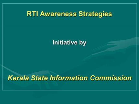 RTI Awareness Strategies Initiative by Kerala State Information Commission.