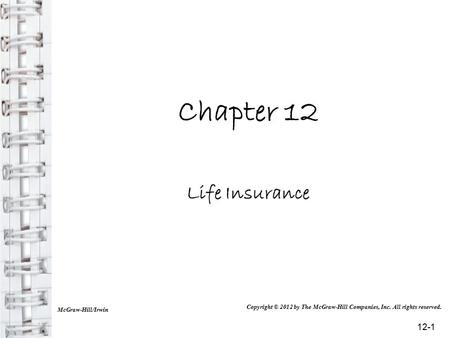 Chapter 12 Life Insurance 12-1