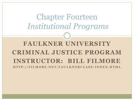 Chapter Fourteen Institutional Programs